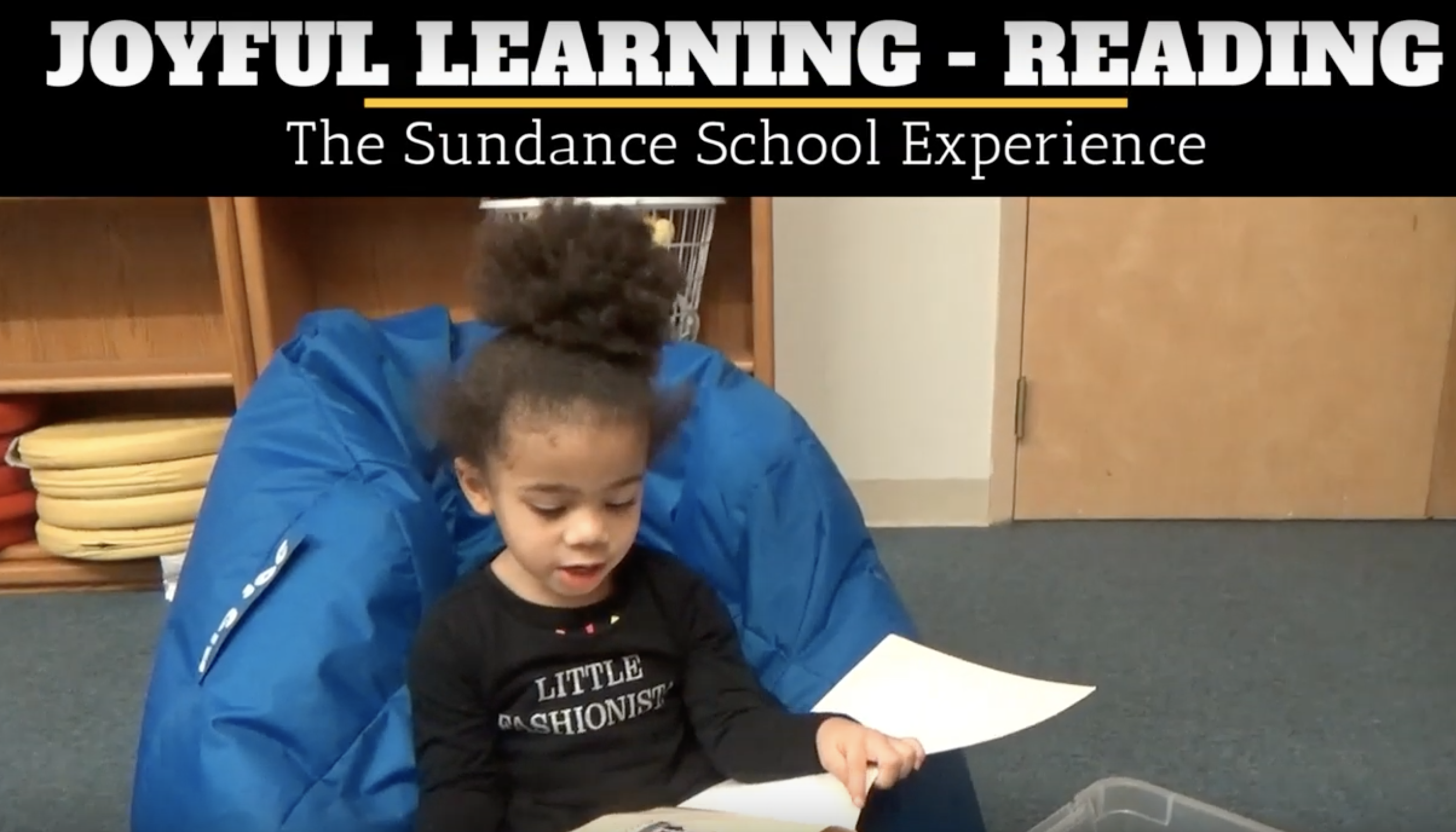 The Sundance School Experience - Joyful Learning (Reading)